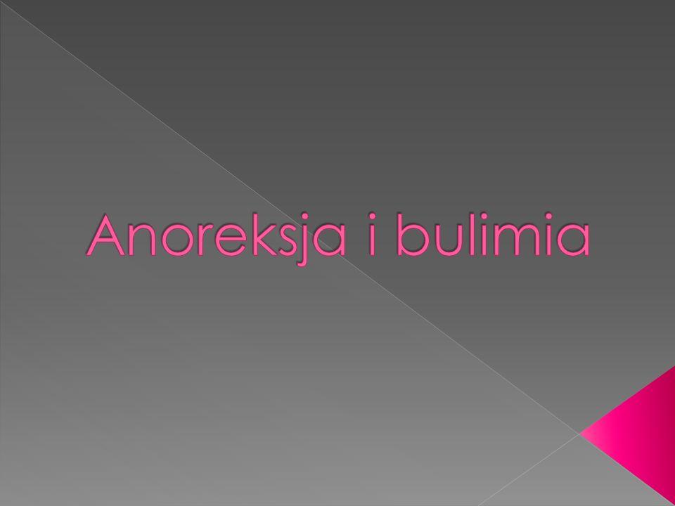 Przyczyn zachorowań na anoreksję i bulimię jest wiele.