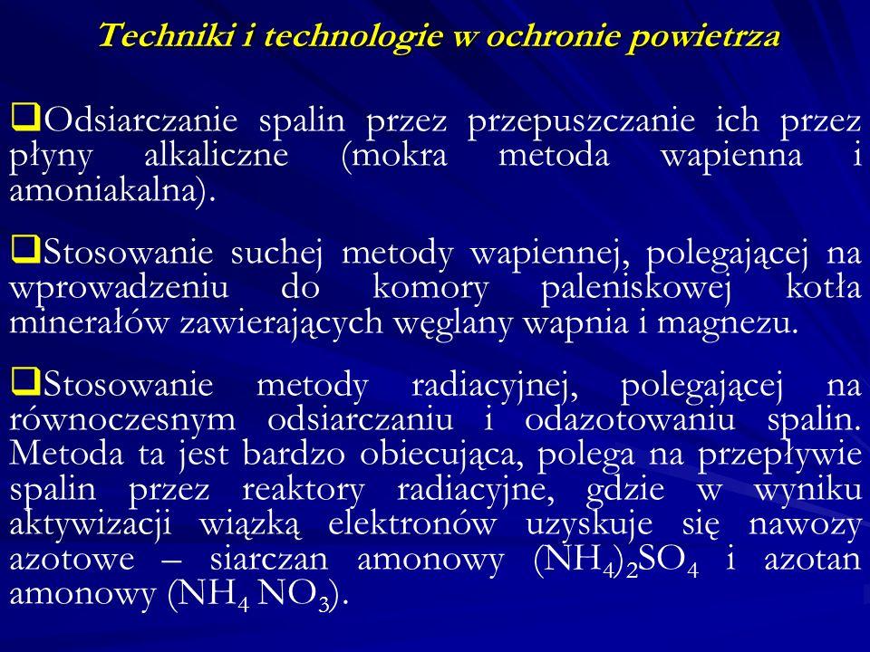 Techniki i technologie w ochronie powietrza W Polsce działają obecnie dwie instalacje geotermalne w Bańskiej na Podhalu (4,5 MW, docelowo 70 MW), w Pyrzycach koło Szczecina (15 MW, docelowo 50MW), a także planowane jest uruchomienie trzeciej instalacji w Mszczonowie koło Warszawy (7,3 MW).