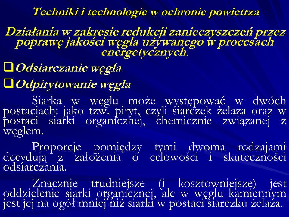Techniki i technologie w ochronie powietrza Energetyka jądrowa.