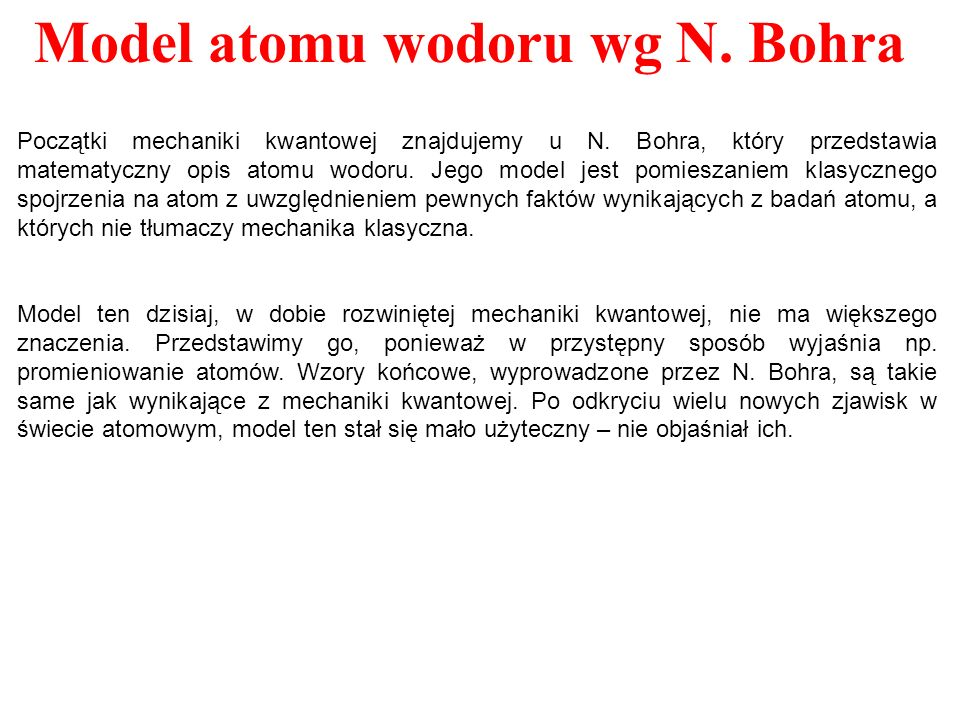 1.Ruch elektronu wokół jądra odbywa się pod wpływem siły kulombowskiego przyciągania po tzw.