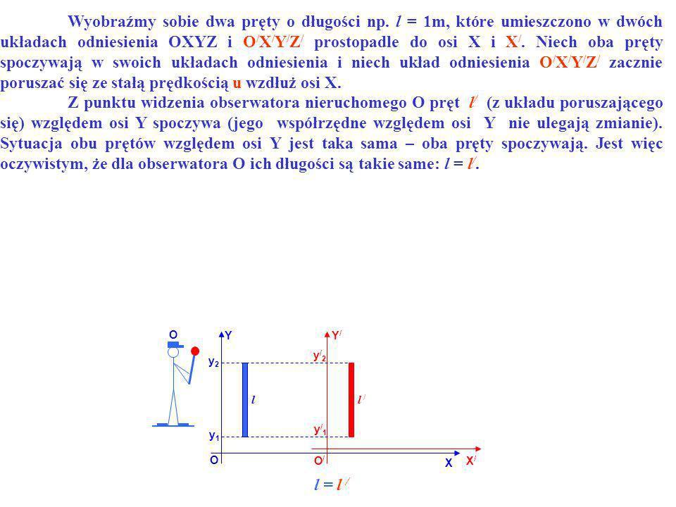 l = l / YY/Y/ O O/O/ X X/X/ l l / y1y1 y2y2 y/2y/2 y/1y/1 O Wyobraźmy sobie dwa pręty o długości np. l = 1m, które umieszczono w dwóch układach odnies