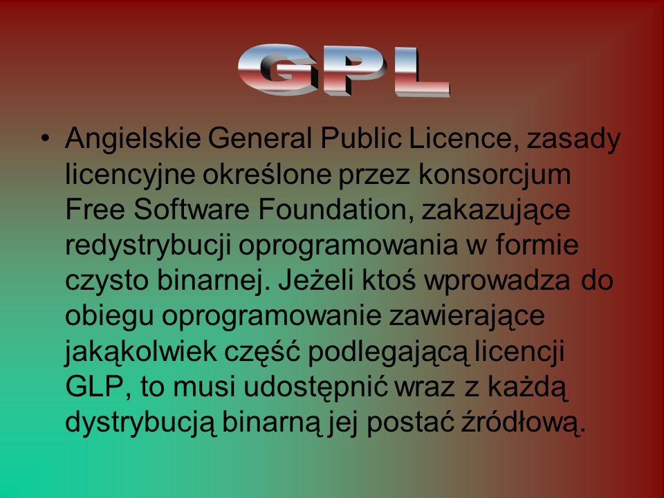 Angielskie General Public Licence, zasady licencyjne określone przez konsorcjum Free Software Foundation, zakazujące redystrybucji oprogramowania w fo