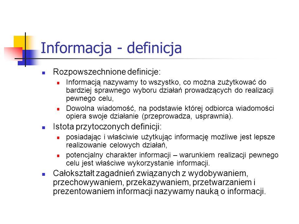 Struktura informacji W wyniku przekształceń informacja może przyjmować rozmaite struktury: naturalną - odwzorowuje realne stany obiektów (zazwyczaj w formie analogowej z szumami, unormowaną - złożona ze zbiorów sprowadzonych do wspólnej skali, początku liczenia i innych wspólnych uogólnionych charakterystyk (wynik działania operatorów skali, zakresu i lokalizacji na informację naturalną), kompleksową – sprowadzenie całej informacji do układu współrzędnych, zdekomponowaną – wynik zmiany liczby pomiarów, struktury oraz rozmieszczenia elementów informacyjnych w zestawach informacyjnych (zwykle wynik redukcji rzędu informacji), uogólnioną – po usunięciu z informacji naturalnej części o drugorzędnym znaczeniu, dyskretną – wynik dyskretyzacji informacji analogowej (równomiernej lub nierównomiernej) bezwymiarową – wynik dyskretyzacji zespołu informacyjnego (informacja w uniwersalnej bezwymiarowej formie liczbowej), kodowaną – w postaci zbioru liczb lub formie cyfrowej opartej na dowolnym systemie liczenia lub kodowania.