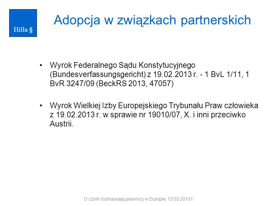Adopcja w związkach partnerskich Wyrok Federalnego Sądu Konstytucyjnego (Bundesverfassungsgericht) z 19.02.2013 r. - 1 BvL 1/11, 1 BvR 3247/09 (BeckRS