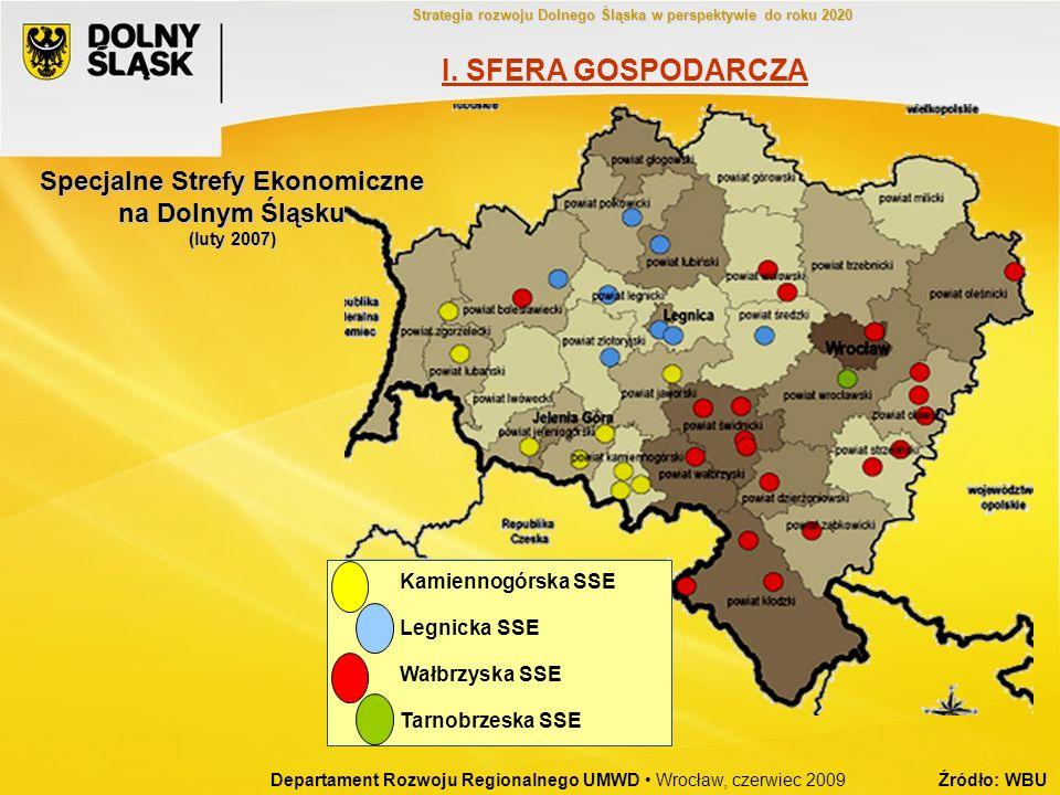 Kamiennogórska SSE Legnicka SSE Wałbrzyska SSE Tarnobrzeska SSE Specjalne Strefy Ekonomiczne na Dolnym Śląsku (luty 2007) Departament Rozwoju Regional