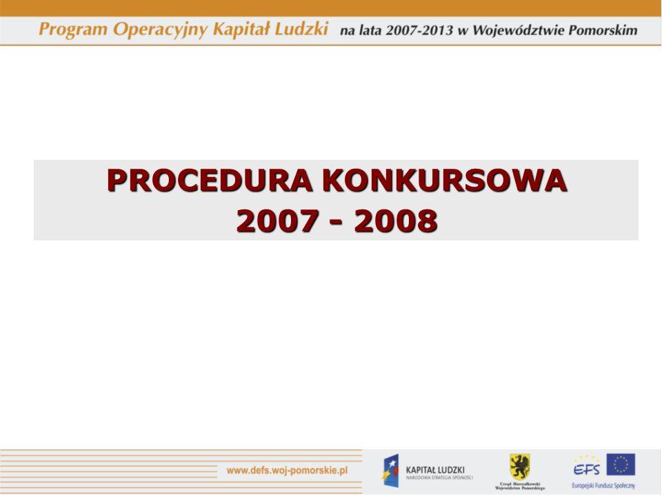 PROCEDURA KONKURSOWA 2007 - 2008