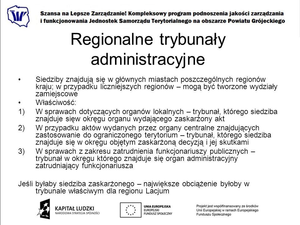 Regionalne trybunały administracyjne Siedziby znajdują się w głównych miastach poszczególnych regionów kraju; w przypadku liczniejszych regionów – mog