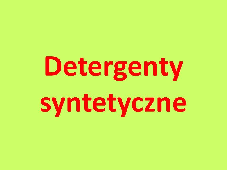 Co to są detergenty syntetyczne.