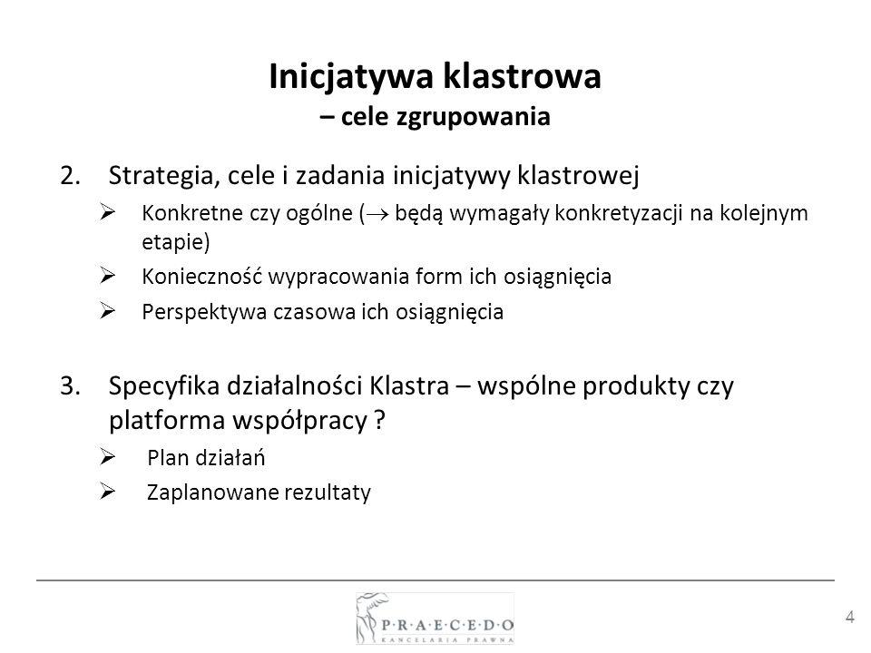 45 Struktura inicjatywy klastrowej w świetle przepływu korzyści dla jej członków - PODSUMOWANIE Mechanizmy prawne zastosowane w Klastrze mają wynikać ze świadomości działań korzystnych dla członków Klastra należy unikać kopiowania gotowych struktur prawnych, przygotowanych dla innych inicjatyw klastrowych, lecz warto się inspirować istniejącymi w praktyce rozwiązaniami, dopasowując je do warunków własnej inicjatywy; o dopasowaniu do własnych warunków świadczy fakt rozeznania potrzeby stosowania danego rozwiązania i świadomości jego skutku dla uczestników danej inicjatywy Współpraca powinna być uregulowana a nie przeregulowana, ściśnięta w ustanowionych regulacjach dobrze ułożona współpraca w Klastrze to taka, która przynosi efekty i satysfakcję ze współpracy jej uczestnikom – najpierw diagnozujmy problem lub potrzebę, potem układajmy regulację należy unikać przerostu formy nad treścią i korzystać z tego, że Klaster nie ma żadnego ustawowo określonego modelu działania