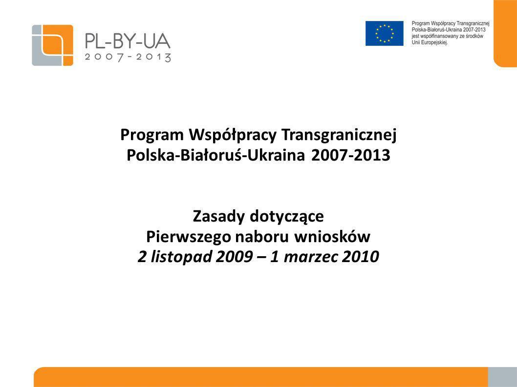 Podstawy prawne Rozporządzenie Komisji (WE) Nr 1638/2006 Parlamentu Europejskiego i Rady z dnia 24 października 2006 roku ustanawiające przepisy ogólne w sprawie Europejskiego Instrumentu Sąsiedztwa i Partnerstwa (dalej – EISPRozporządzenie); Rozporządzenie Komisji (WE) Nr 951/2007 z dnia 9 sierpnia 2007 roku ustanawiające przepisy wykonawcze programów współpracy transgranicznej; Rozporządzenie Komisji (WE, Euroatom) Nr 1605/2002 z dnia 25 czerwca 2002 roku w sprawie rozporządzenia finansowego mającego zastosowanie do budżetu ogólnego Wspólnot Europejskich (dalej – Rozporządzenie finansowe); Rozporządzenie Komisji (WE, Euratom) Nr 2342/2002 z dnia 23 grudnia 2002 roku ustanawiającego szczegółowe zasady wykonania rozporządzenia Komisji 1605/2002 w sprawie rozporządzenia finansowego mającego zastosowanie do budżetu ogólnego Wspólnot Europejskich; Strategia Współpracy Transgranicznej w ramach Europejskiego Instrumentu Sąsiedztwa i Partnerstwa 2007-2013 (dalej - Strategia); Praktyczny przewodnik po procedurach zawierania umów dla zewnętrznych działań Wspólnot Europejskich (dalej – PRAG).