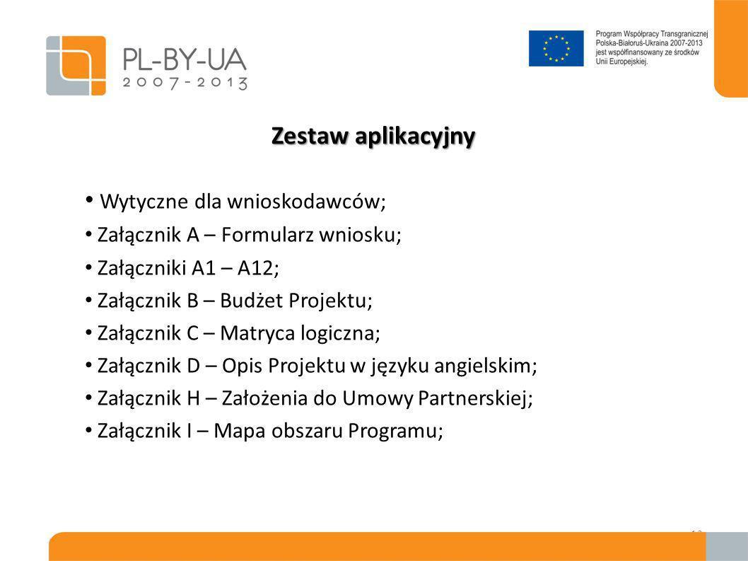 Zestaw aplikacyjny Uwaga: wersja zestawu aplikacyjnego dokumentów w języku angielskim została zatwierdzona przez Wspólny Komitet Monitorujący i jest nadrzędna w stosunku do pozostałych wersji językowych (polskiej, rosyjskiej lub ukraińskiej).