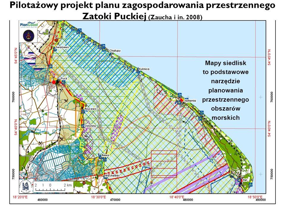 Mapy siedlisk to podstawowe narzędzie planowania przestrzennego obszar ó w morskich Pilotażowy projekt planu zagospodarowania przestrzennego Zatoki Pu