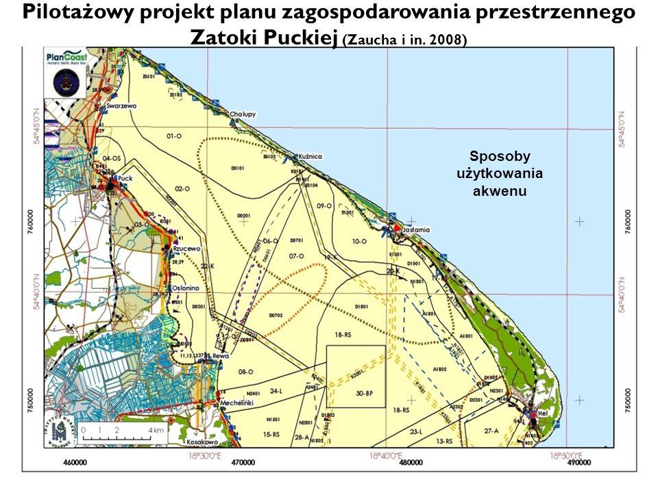 Sposoby użytkowania akwenu Pilotażowy projekt planu zagospodarowania przestrzennego Zatoki Puckiej (Zaucha i in. 2008)