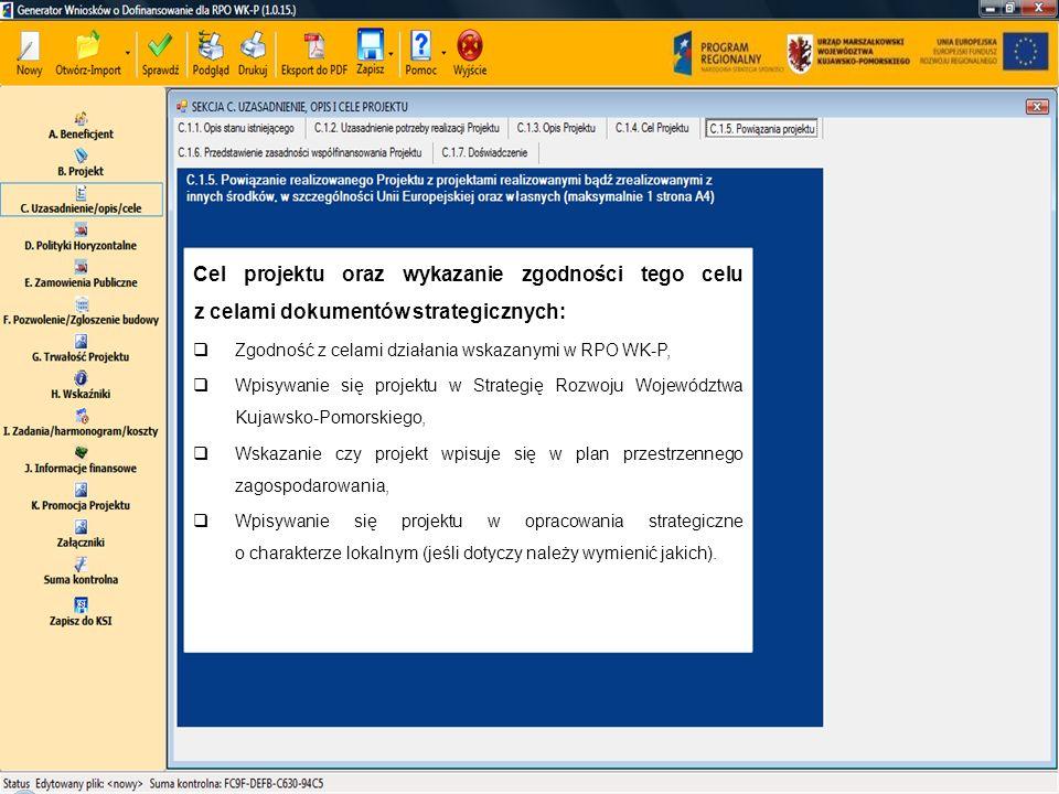 Cel projektu oraz wykazanie zgodności tego celu z celami dokumentów strategicznych: Zgodność z celami działania wskazanymi w RPO WK-P, Wpisywanie się