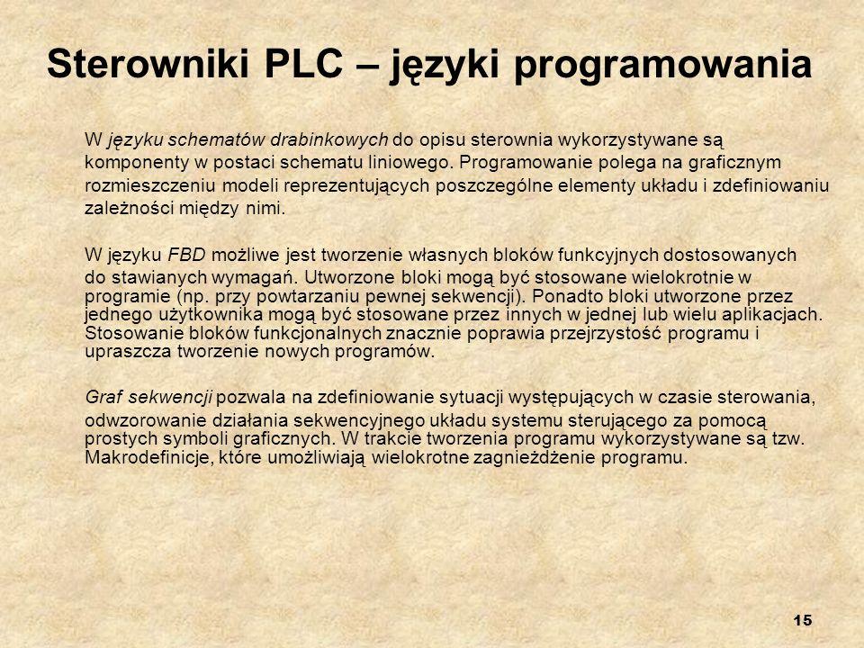 15 Sterowniki PLC – języki programowania W języku schematów drabinkowych do opisu sterownia wykorzystywane są komponenty w postaci schematu liniowego.