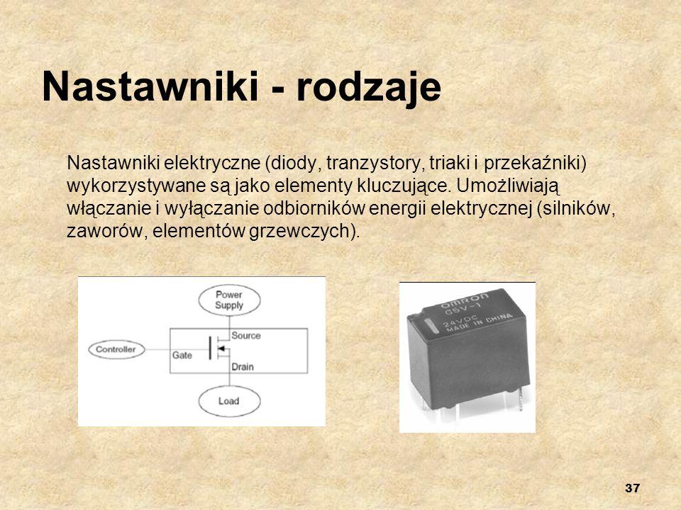 37 Nastawniki - rodzaje Nastawniki elektryczne (diody, tranzystory, triaki i przekaźniki) wykorzystywane są jako elementy kluczujące. Umożliwiają włąc