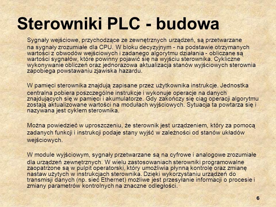 7 Sterowniki PLC - podział Wyróżnia się różne sposoby podziału sterowników.