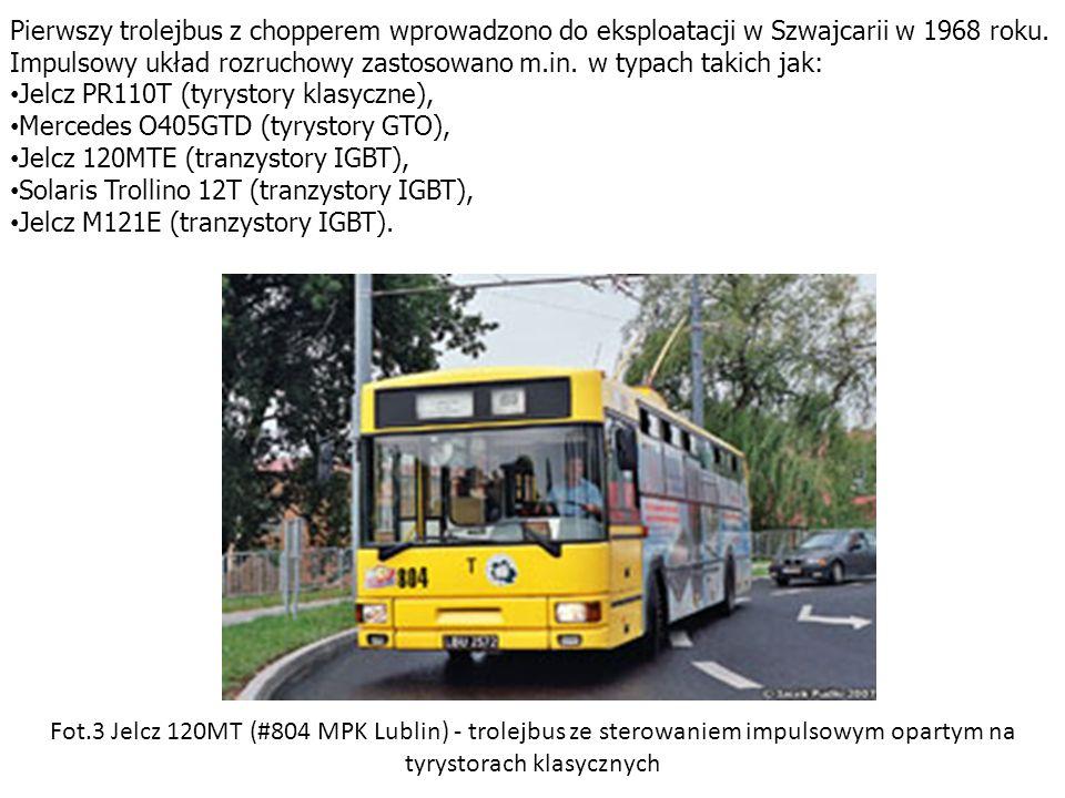 Fot.3 Jelcz 120MT (#804 MPK Lublin) - trolejbus ze sterowaniem impulsowym opartym na tyrystorach klasycznych Pierwszy trolejbus z chopperem wprowadzon