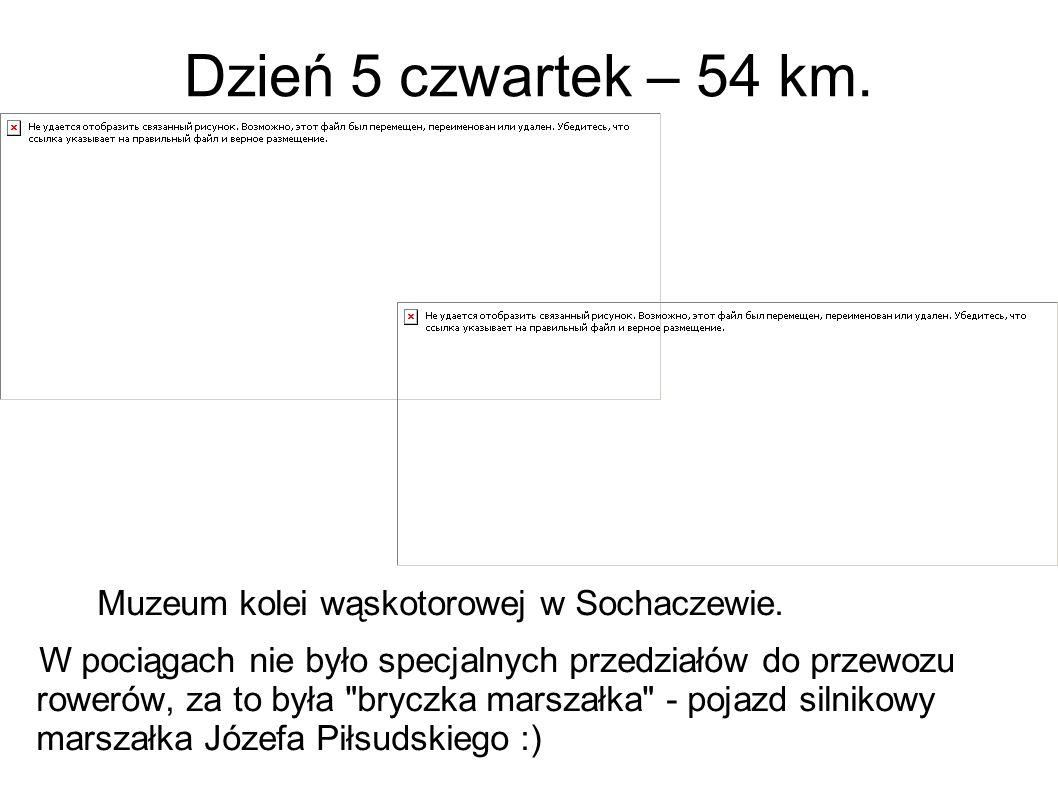 Dzień 5 czwartek – 54 km. Muzeum kolei wąskotorowej w Sochaczewie.