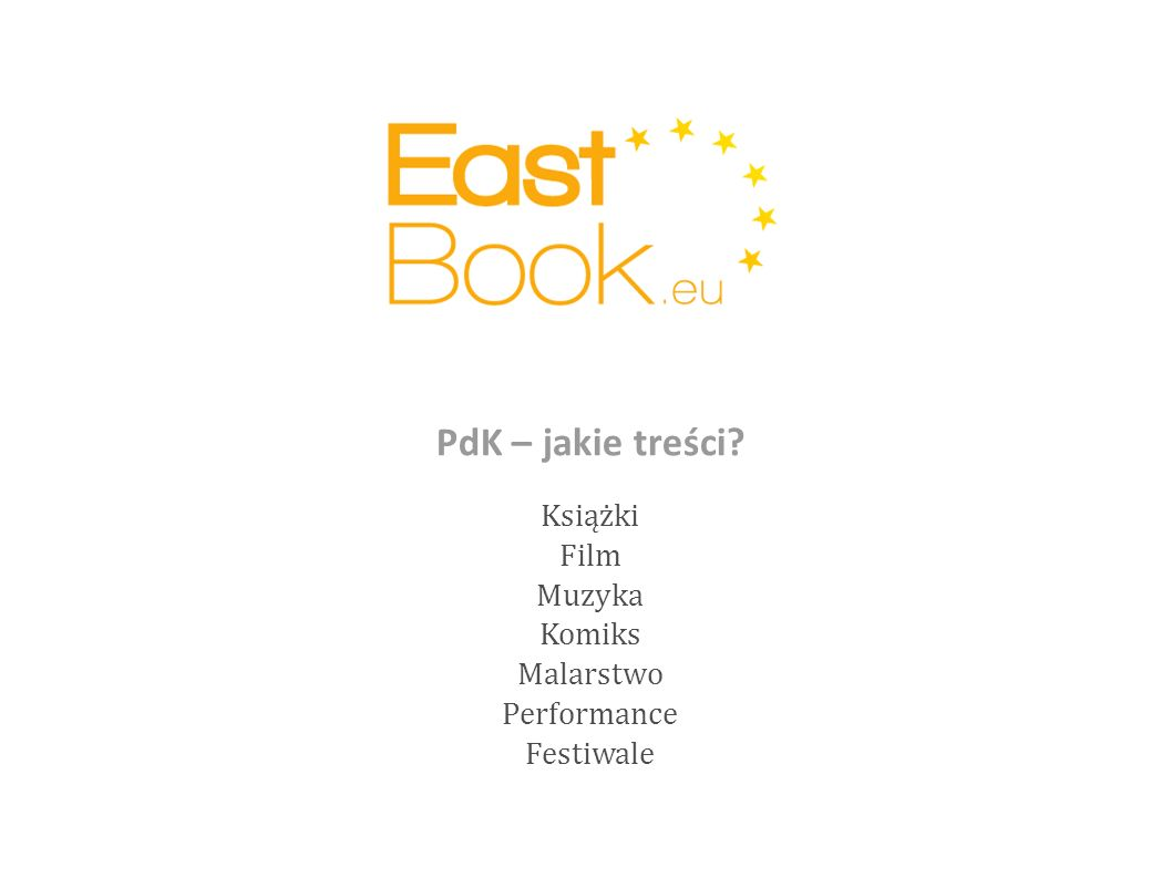Książki Film Muzyka Komiks Malarstwo Performance Festiwale PdK – jakie treści?