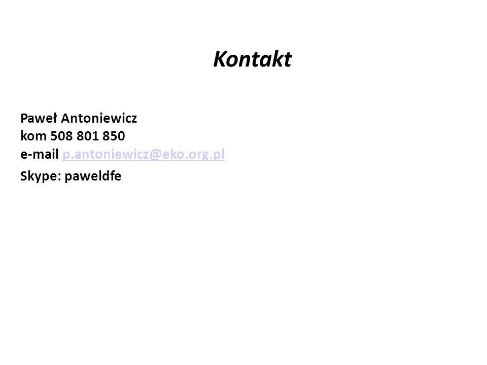 Kontakt Paweł Antoniewicz kom 508 801 850 e-mail p.antoniewicz@eko.org.plp.antoniewicz@eko.org.pl Skype: paweldfe