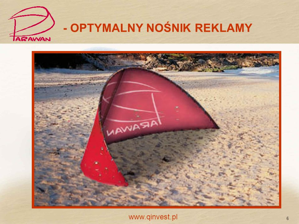 - OPTYMALNY NOŚNIK REKLAMY 6 www.qinvest.pl