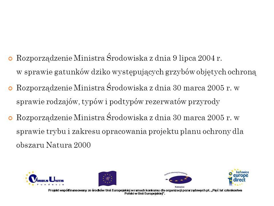 Rozporządzenie Ministra Środowiska z dnia 9 lipca 2004 r. w sprawie gatunków dziko występujących grzybów objętych ochroną Rozporządzenie Ministra Środ