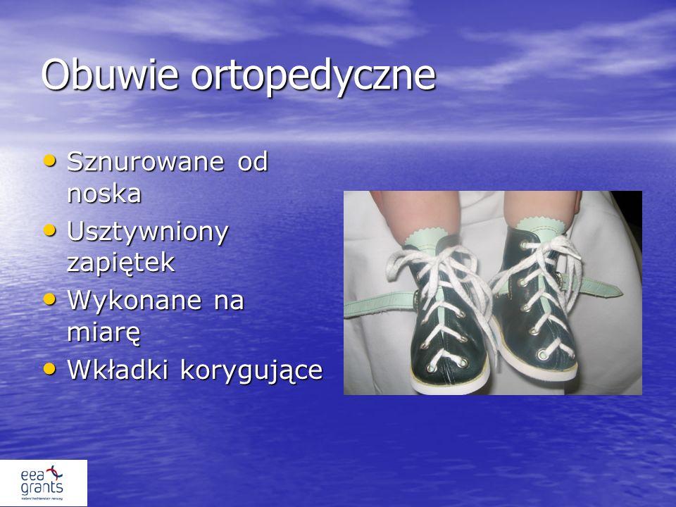 Obuwie ortopedyczne Sznurowane od noska Sznurowane od noska Usztywniony zapiętek Usztywniony zapiętek Wykonane na miarę Wykonane na miarę Wkładki korygujące Wkładki korygujące