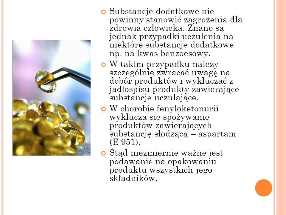 Substancje dodatkowe nie powinny stanowić zagrożenia dla zdrowia człowieka. Znane są jednak przypadki uczulenia na niektóre substancje dodatkowe np. n