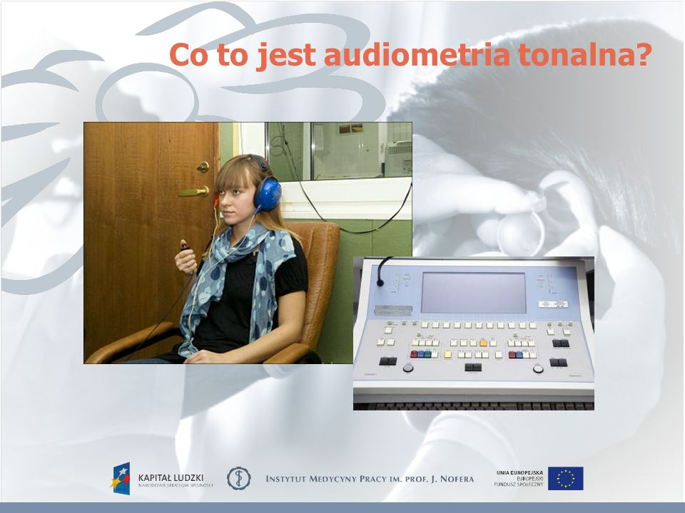Co to jest audiometria tonalna?