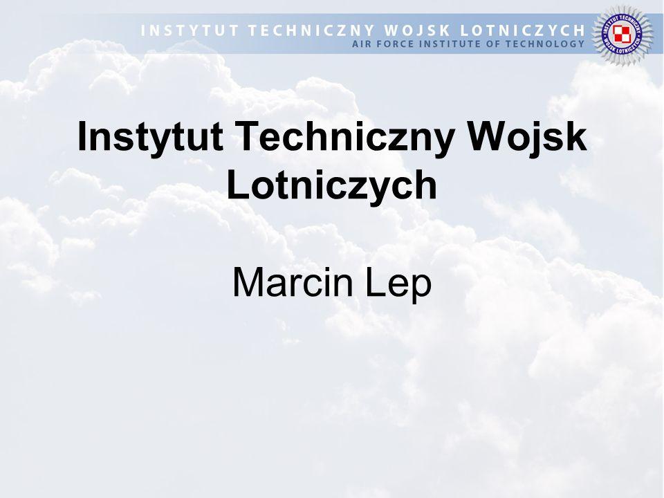 Instytut Techniczny Wojsk Lotniczych Marcin Lep