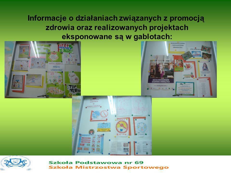 Informacje o działaniach związanych z promocją zdrowia oraz realizowanych projektach eksponowane są w gablotach: