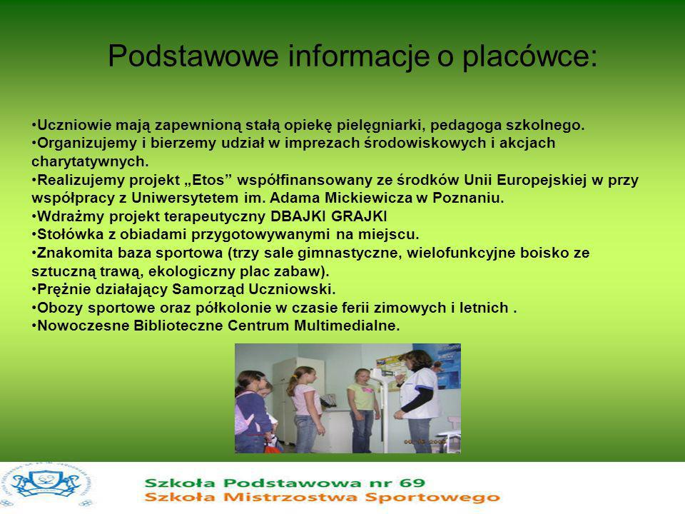 21 czerwca 2005r.Szkoła Podstawowa nr 69 im.
