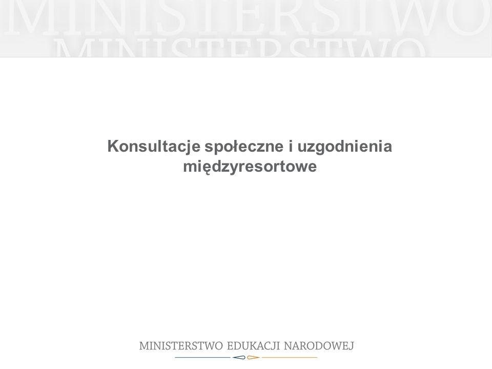 Konsultacje społeczne i uzgodnienia międzyresortowe