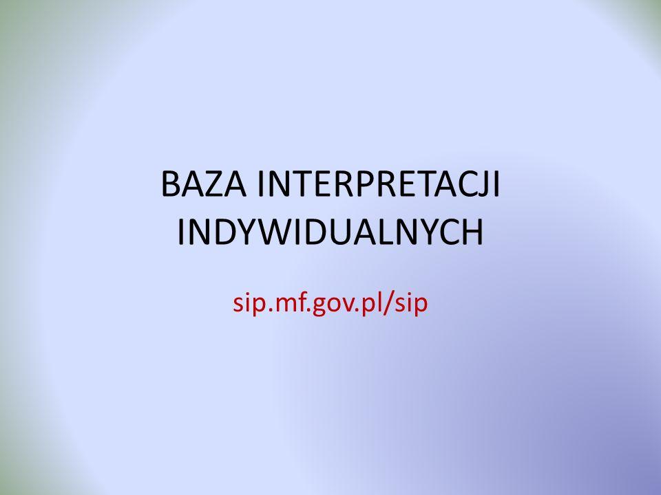 BAZA INTERPRETACJI INDYWIDUALNYCH sip.mf.gov.pl/sip