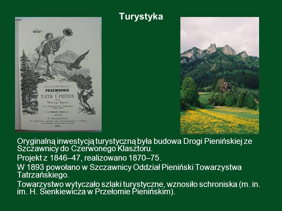 Turystyka Oryginalną inwestycją turystyczną była budowa Drogi Pienińskiej ze Szczawnicy do Czerwonego Klasztoru. Projekt z 1846–47, realizowano 1870–7