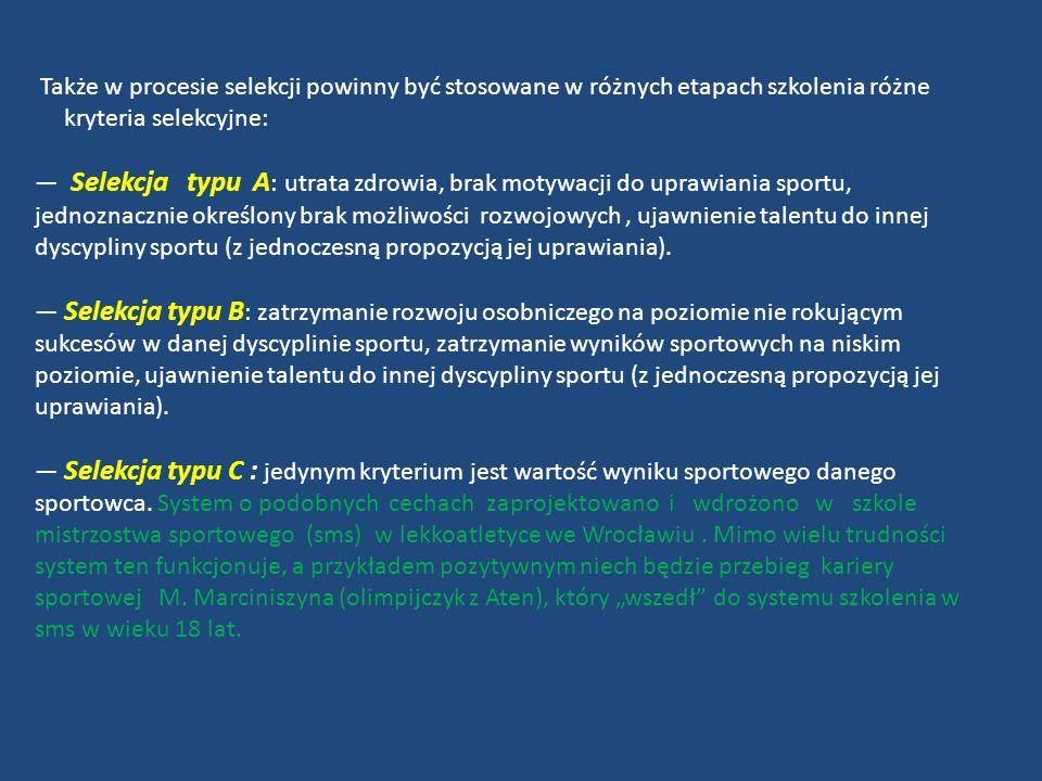 Kluby pływackie Nazwa klubu Etapy selekcji I Etap II Etap III Etap I Etap II Etap III Etap Kryteria selekcyjne Badania lekarskie (bardzo dobry stan zdrowia) Chęć uczestnictwa w zajęciach Dobre wyniki w nauce Ocena warunków fizycznych i psychicznych Podstawowa umiejętność pływania Testy sprawnościowe na lądzie ( gibkość, sprawność ogólna) Testy techniczne w wodzie ( poprawność techniki pływania) Udział w zawodach rangi MP Wiek biologiczny Wynik sportowy Zaangażowanie i zachowanie na treningach Zgoda rodzica lub opiekuna kryteriów selekcyjnych na poszczególnych etapach wszystkich stosowanych kryteriów selekcyjnych