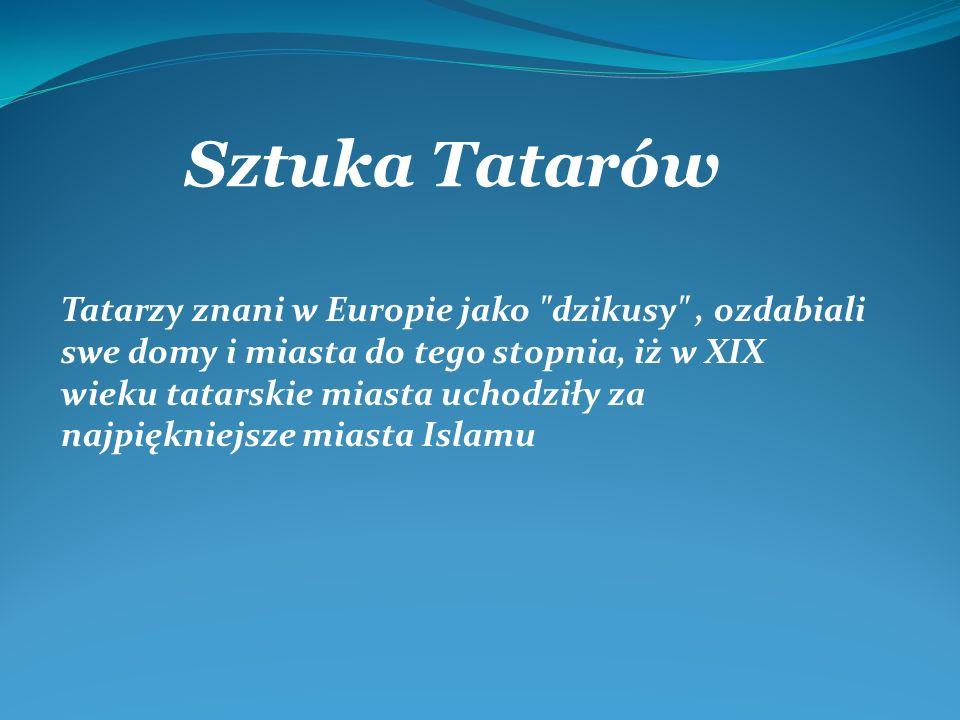 Tatarzy znani w Europie jako