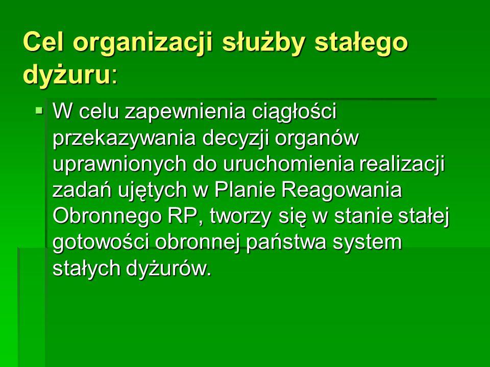 Na szczeblu województwa system stałych dyżurów tworzą: Marszałek Województwa, starostowie, wójtowie, burmistrzowie i prezydenci miast oraz kierownicy podległych i nadzorowanych jednostek organizacyjnych, przedsiębiorcy oraz inne jednostki organizacyjne wytypowane do wykonywania określonych zadań obronnych.