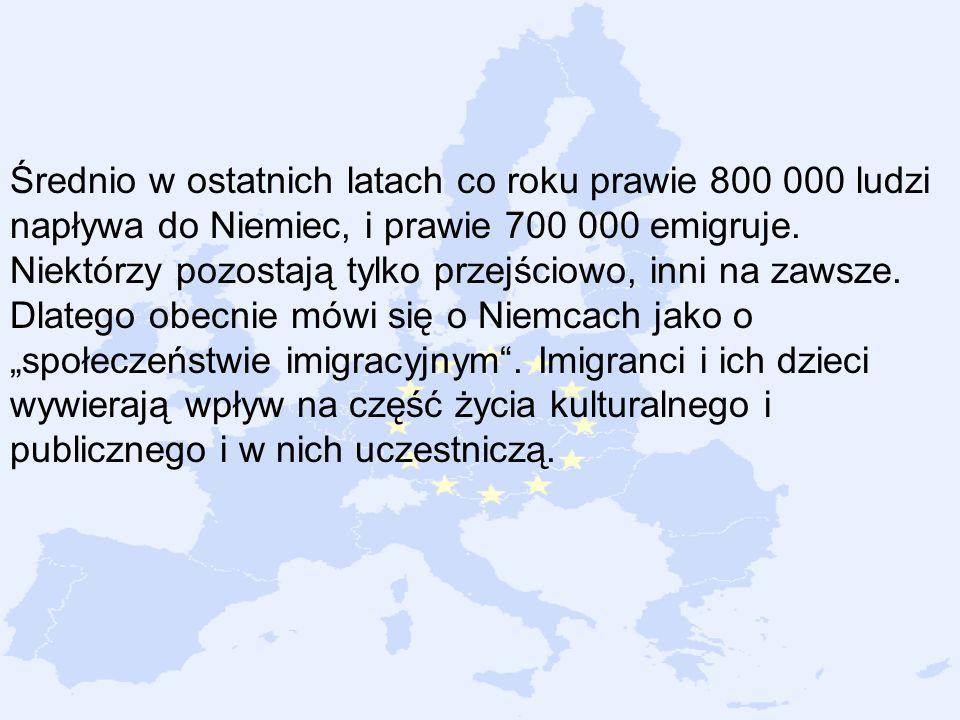 Średnio w ostatnich latach co roku prawie 800 000 ludzi napływa do Niemiec, i prawie 700 000 emigruje. Niektórzy pozostają tylko przejściowo, inni na