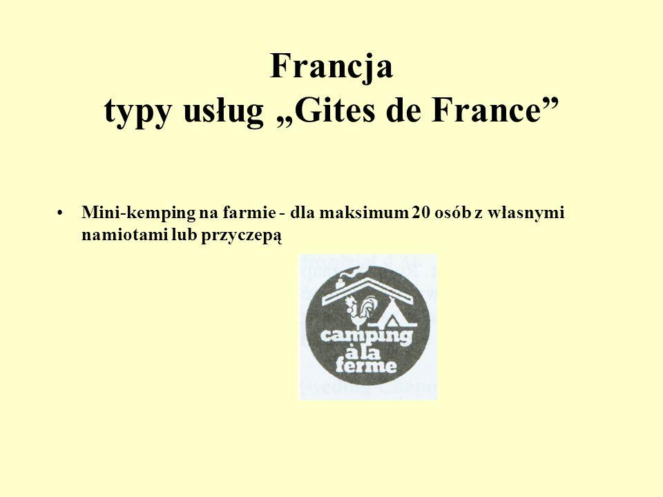 Francja typy usług Gites de France Pokoje dziecięce-kolonijne (gite denfants) -dla dzieci od 6-13 lat. Rodziny zaaprobowane przez Gites de Frace mogą