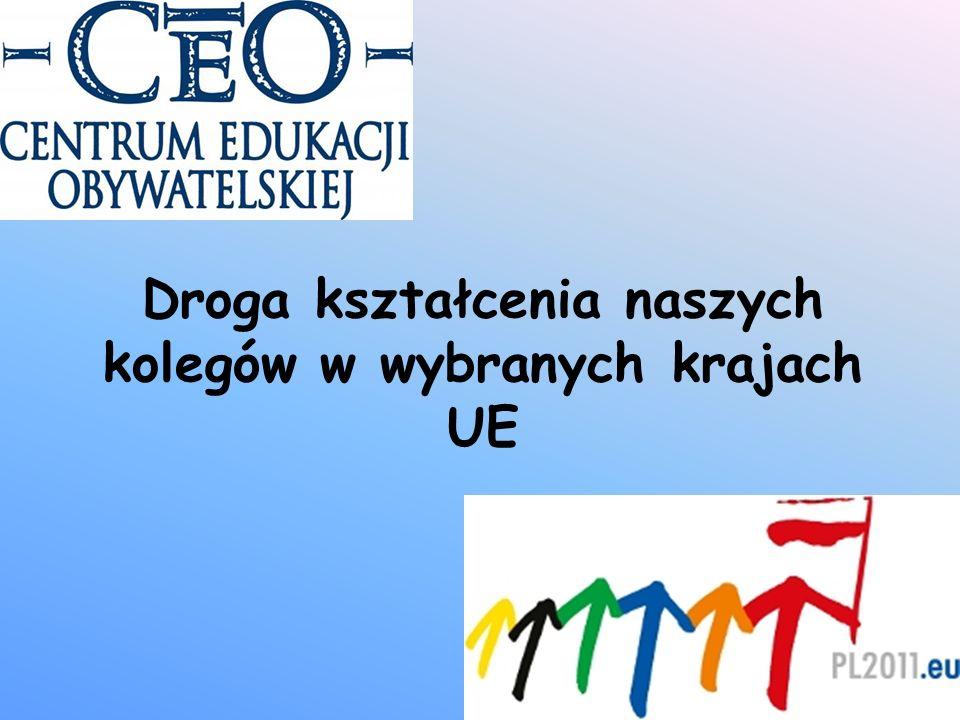 Droga kształcenia naszych kolegów w wybranych krajach UE