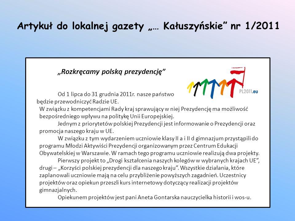 Rozkręcamy polską prezydencję Od 1 lipca do 31 grudnia 2011r. nasze państwo będzie przewodniczyć Radzie UE. W związku z kompetencjami Rady kraj sprawu