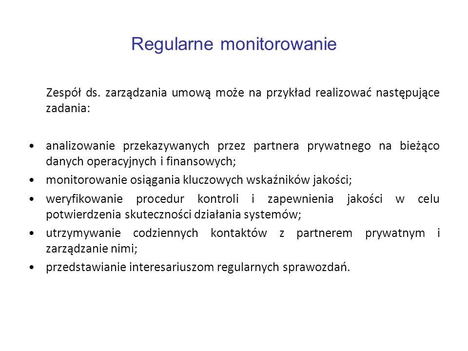 Regularne monitorowanie Zespół ds. zarządzania umową może na przykład realizować następujące zadania: analizowanie przekazywanych przez partnera prywa