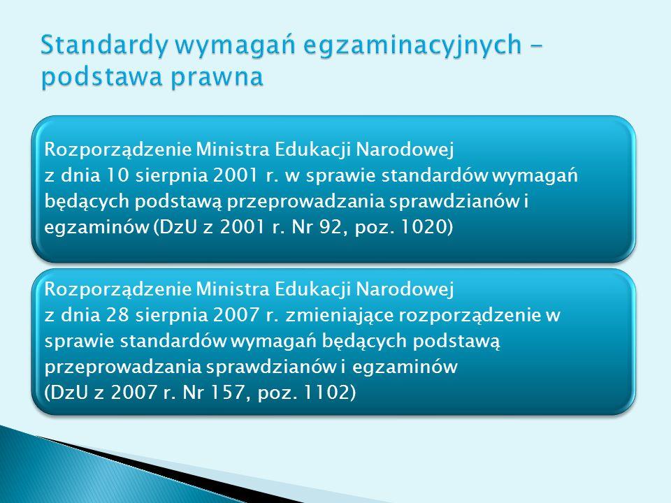 Rozporządzenie Ministra Edukacji Narodowej z dnia 10 sierpnia 2001 r. w sprawie standardów wymagań będących podstawą przeprowadzania sprawdzianów i eg