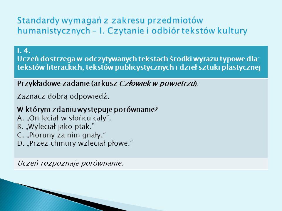 Dwa obszary: I. Odbiór tekstu czytanego II. Reagowanie językowe