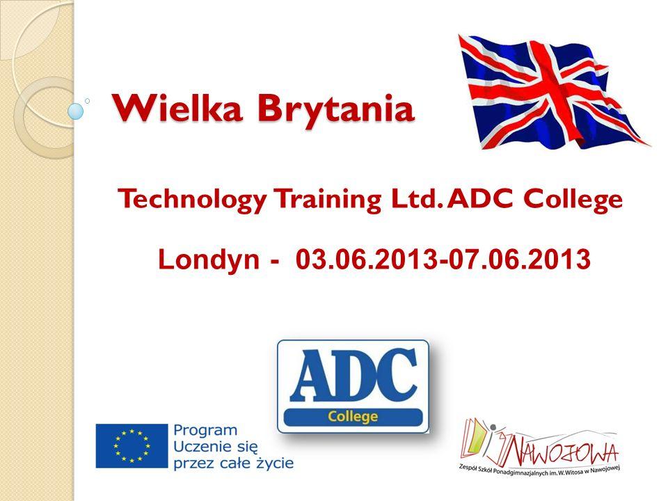 Wielka Brytania Technology Training Ltd. ADC College Londyn - 03.06.2013-07.06.2013