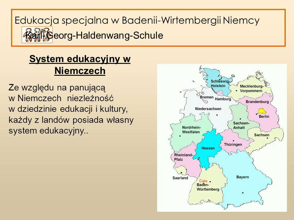 Edukacja specjalna w Badenii-Wirtembergii Dzieci i młodzież ze specjalnymi potrzebami edukacyjnymi, które są w stanie nadążyć za obąwiązujacym programem szkolnym podlegają szkołom publicznym.