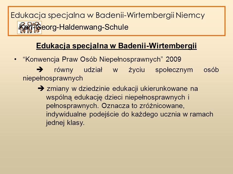 Edukacja specjalna w Badenii-Wirtembergii 9 róznych typów szkół specjalnych: szkoły dla osób niewidzących szkoły dla osób niedosłyszących szkoły dla osób niepełnosprawnych fizycznie szkoły dla osób z problemami w uczeniu się szkoły dla osób z niedowidzących szkoły dla osób z zaburzeniami mowy szkoły dla osób upośledzonych psychicznie szkoły dla osób wymagajacych wsparcia edukacyjnego szkoły dla dzieci wymagających długotrwałej opieki szpitalnej