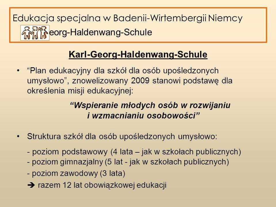 Edukacja specjalna w Badenii-Wirtembergii Niemcy Karl-Georg-Haldenwang-Schule Karl-Georg-Haldenwang-Schule W obecnym roku szkolnym mamy: - 127 uczniów w 20 klasach - około 50 nauczycieli - około 10 asystentów Szkoła obejmuje zasięgiem cały Powiat Calw